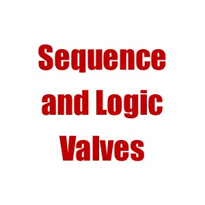 Sequence or Logic Valves