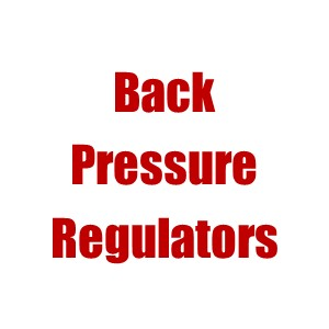 Back Pressure Regulators (Priority Valves)