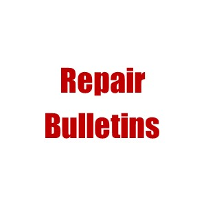 Maintenance and Repair Bulletins