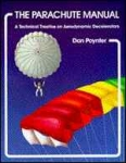 Parachute Manual - Vol 1 by Dan Poynter